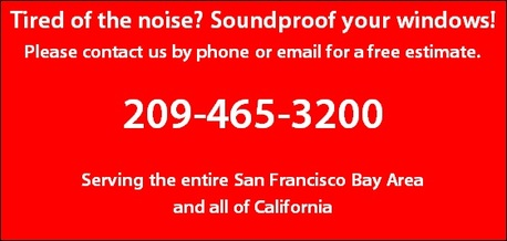 Soundproof windows for your business: 209-465-3200